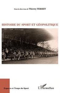 Thierry Terret - Histoire du sport et géopolitique.