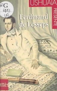 Thierry Tesson et  Collectif - Ferdinand de Lesseps.