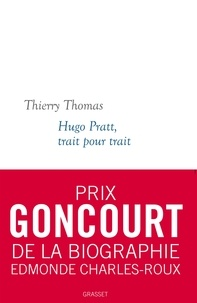 Thierry Thomas - Hugo Pratt, trait pour trait - Collection blanche dirigée par Martine Saada.