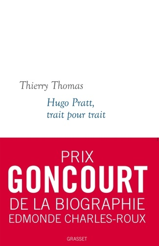 Hugo Pratt, trait pour trait. Collection blanche dirigée par Martine Saada