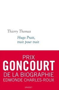 Thierry Thomas - Hugo Pratt, trait pour trait.
