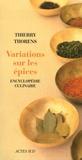 Thierry Thorens - Variations sur les épices.