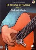 Thierry Tisserand - Je deviens guitariste - Volume 2, Méthode pour 2e et 3e années. 1 CD audio