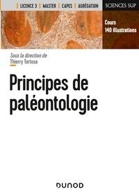 Thierry Tortosa et Sylvain Adnet - Principes de paléontologie.