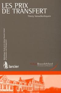 Thierry Vanwelkenhuyzen - Les prix de transfert.