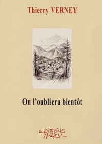 Thierry Verney - On l'oubliera bientôt.