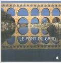 Thierry Vezon et Eric Teyssier - Le Pont du Gard.
