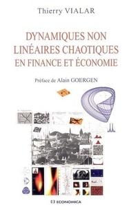 Dynamiques non linéaires chaotiques en finance et économie - Thierry Vialar |