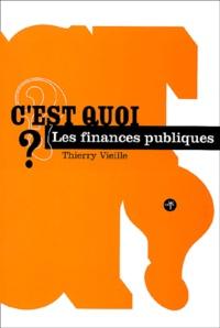 Thierry Vieille - C'est quoi les finances publiques ?.