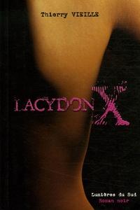 Thierry Vieille - Lacydon X.