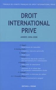 Thierry Vignal et Etienne Patault - Travaux du Comité français de droit international privé - Années 2006-2008.