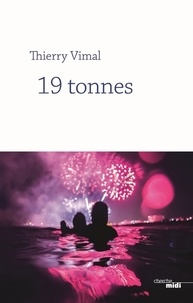 Thierry Vimal - 19 tonnes.