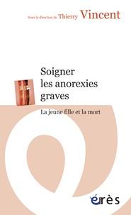 Soigner les anorexies graves - La jeune fille et la mort.pdf