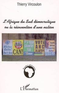 L'Afrique du Sud démocratique ou la réinvention d'une nation - Thierry Vircoulon | Showmesound.org