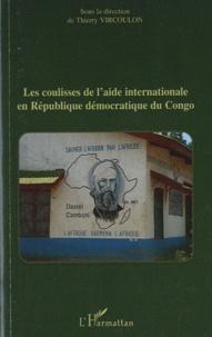 Thierry Vircoulon - Les coulisses de l'aide internationale en République démocratique du Congo.