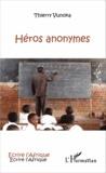 Thierry Vunoka - Héros anonymes.