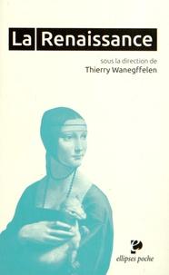 Thierry Wanegffelen - La Renaissance.