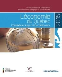 Thierry Warin et Bernard Sinclair-Desgagné - L'économie du Québec - Contexte et enjeux internationaux.