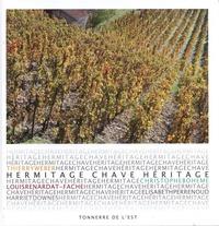 Thierry Weber et Christophe Bohème - Hermitage Chave héritage.