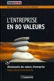 Thierry Wellhoff et Jean-François Claude - L'entreprise en 80 valeurs - Dictionnaire des valeurs d'entreprise.