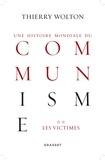 Thierry Wolton - Histoire mondiale du communisme, tome 2 - Les victimes.