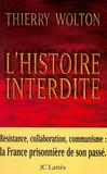 Thierry Wolton - L'Histoire interdite.