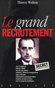 Thierry Wolton - Le grand recrutement.