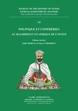 Thierry Zarcone et Alexandre Papas - Journal d'histoire du soufisme - Tome 7, Politique et confréries au Maghreb et en Afrique de l'Ouest.