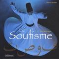 Thierry Zarcone - Le soufisme.