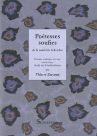 Thierry Zarcone - Poétesses soufies de la confrérie bektachie de Turquie.