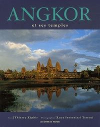 Angkor et ses temples - Thierry Zéphir |
