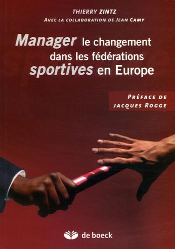 Thierry Zintz - Manager le changement dans les fédérations sportives en Europe.