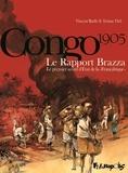 """Thil ; vincent bailly Tristan et Tristan Thit - Congo 1905 - Le Rapport Brazza - Le premier secret d'Etat de la """"Françafrique""""."""