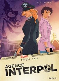 Thilde Barboni et Alessio Lapo - Agence Interpol Tome 3 : Rome.
