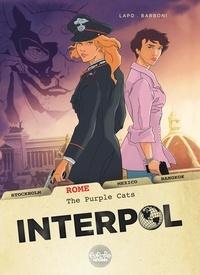 Thilde Barboni et Lapo Alessio - Interpol - Volume 3 - Rome: The Purple Cats.