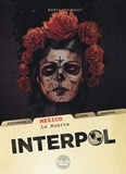 Thirault Philippe et  Marty - Interpol - Volume 1 - Mexico - La Muerte.