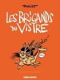 Thiriet - Les Brigands du Vistre.