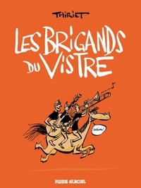Thiriet - Les Brigands du Vistre.