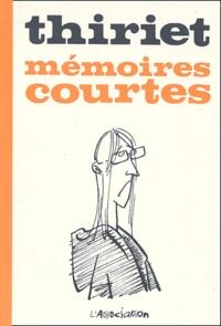 Thiriet - Mémoires Courtes.