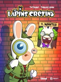 Thitaume - The Lapins Crétins Tome 11 : Wanted.