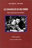Thom Andersen et Noël Burch - Les communistes à Hollywood - Autre chose que des martyrs.