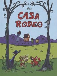 Thom - Casa Rodeo.