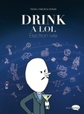 Thom J. Tailor - Drink a lol - Electron ivre.