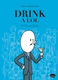 Thom J. Tailor et  Ookah - Drink a LOL - Imbuvable.