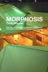 Thom Mayne - Morphosis - Edition bilingue français-anglais.