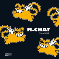 Thoma Vuille - M. chat.