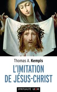 Thomas a Kempis - L'imitation de Jésus-Christ.