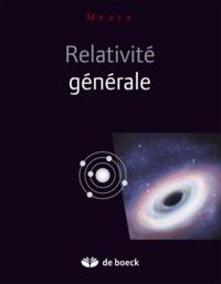 Thomas-A Moore - Relativité générale.