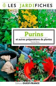 Thomas Alamy - Purins et autres préparations de plantes.