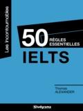 Thomas Alexander - 50 règles essentielles IELTS.